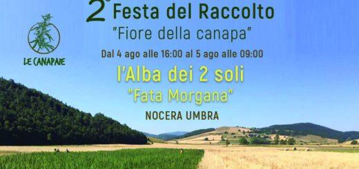 Le Canapaie e la Festa del Raccolto 4 agosto 2018 a Nocera Umbra